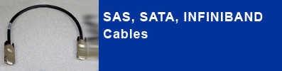 SAS and SATA professional cable products including Infiniband 2.5Gb/sec cable.